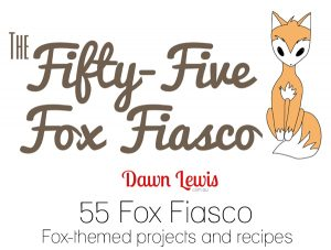 Fox themed craft projects, recipes and tutorials from a year long collaboration between a quilter, a crafter and a cook.