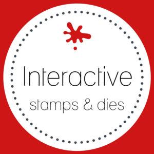 Interactive Stamps & Dies