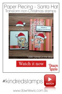 Paper Piecing santa hat video tutorial, Kindred Stamps