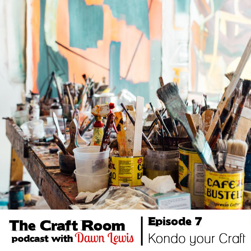 The Craft Room podcast episode Ep 7
