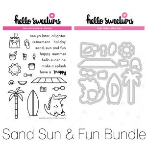 Hello Sweetums, Sand Sun & Fun stamp & die bundle, Australia