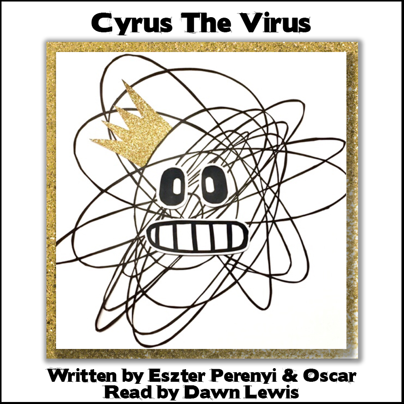 Cyrus The Virus - A Story